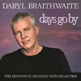 days go by daryl braithwaite album wikipedia