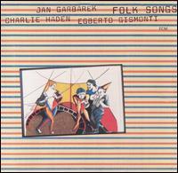 <i>Folk Songs</i> (Charlie Haden album) 1981 studio album by Charlie Haden, Jan Garbarek & Egberto Gismonti