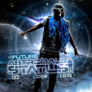 <i>Astronaut Status</i> 2012 mixtape by Future