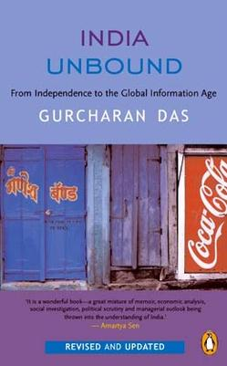 an analysis of the book india unbound by gurcharan das In his controversial new book, gurcharan das claims that india will soon overtake europe as a global economic power - and that britain should have exploited its colony more  india unbound .
