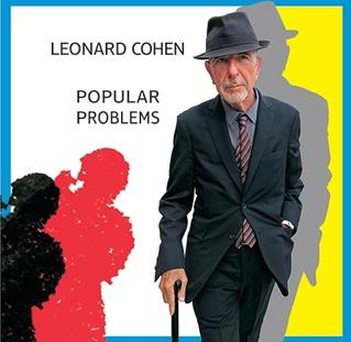 <i>Popular Problems</i> 2014 studio album by Leonard Cohen