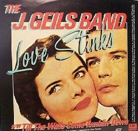 Love Stinks (song) 1980 single by The J. Geils Band