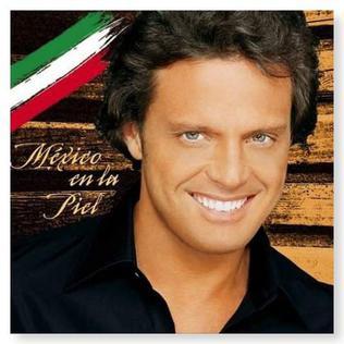 <i>México en la Piel</i> (album) 2004 studio album by Luis Miguel