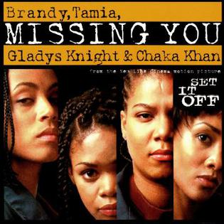 Missing You (Brandy, Gladys Knight, Tamia, and Chaka Khan song) song by Brandy, Gladys Knight, Chaka Khan, and Tamia