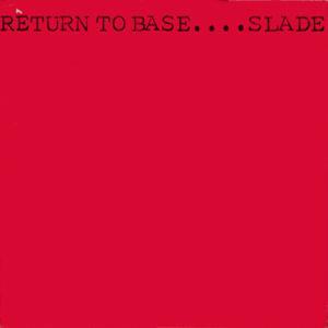<i>Return to Base</i> 1979 studio album by Slade