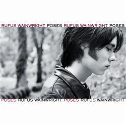 <i>Poses</i> (album) 2001 studio album by Rufus Wainwright