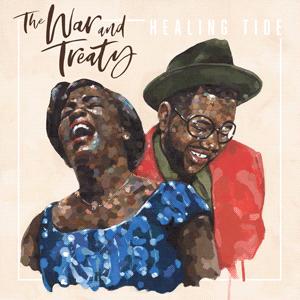 <i>Healing Tide</i> 2018 studio album by The War and Treaty