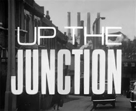 <i>Up the Junction (The Wednesday Play)</i>