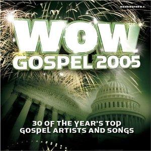 <i>WOW Gospel 2005</i> 2005 compilation album by Various Artists