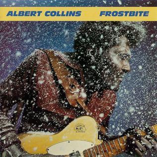 Albert Collins Frostbite