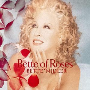 <i>Bette of Roses</i> 1995 studio album by Bette Midler