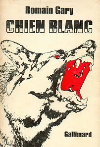 <i>White Dog</i> (Gary novel) book by Romain Gary