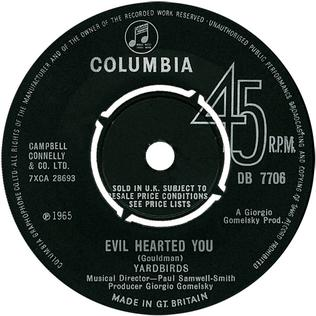 Evil Hearted You 1965 song by the Yardbirds