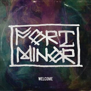 welcome fort minor song wikipedia