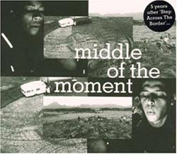 <i>Middle of the Moment</i> (soundtrack) 1995 soundtrack album by Fred Frith