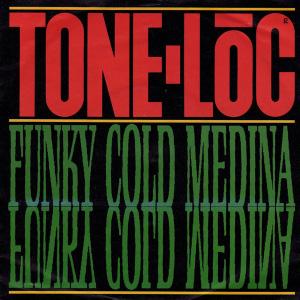 Funky Cold Medina 1989 single by Tone Lōc