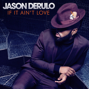 Jason Derulo — If It Ain't Love (studio acapella)