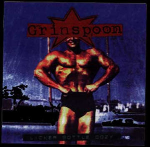 <i>Licker Bottle Cozy</i> 1996 EP by Grinspoon
