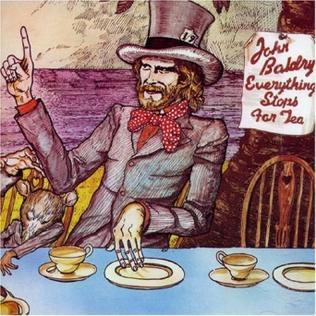 <i>Everything Stops for Tea</i> 1972 studio album by John Baldry