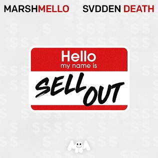 Sell Out (Marshmello and Svdden Death song) 2019 song by Marshmello and Svdden Death