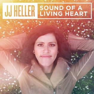 <i>Sound of a Living Heart</i> 2015 studio album by JJ Heller