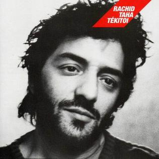 <i>Tékitoi</i> 2004 studio album by Rachid Taha
