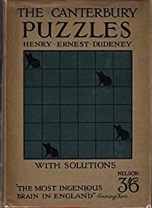 The Canterbury Puzzles and Other Curious Problems