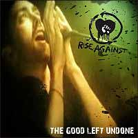 The Good Left Undone 2007 single by Rise Against
