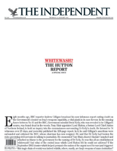 "Front page of the Independent newspaper, consisting mostly of whitespace, with the headline ""Whitewash? The Hutton Report"" in small type in the centre of the page"