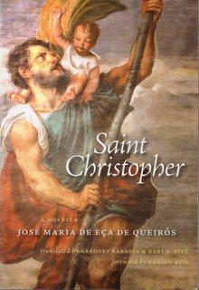 <i>Saint Christopher</i> (novel) 1912 (posthumous) novel by José Maria de Eça de Queirós
