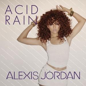 Alexis Jordan — Acid Rain (studio acapella)