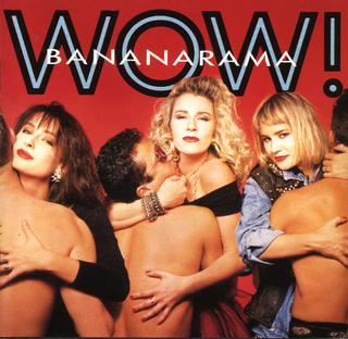 <i>Wow!</i> (Bananarama album) 1987 studio album by Bananarama