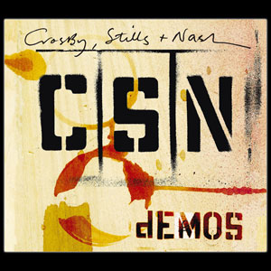 Demos (Crosby, Stills & Nash album) - Wikipedia