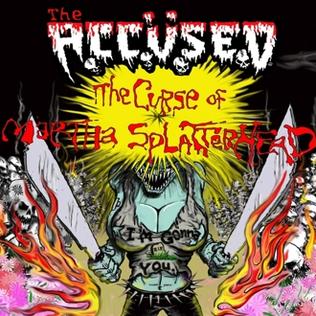 <i>The Curse of Martha Splatterhead</i> 2009 studio album by The Accüsed
