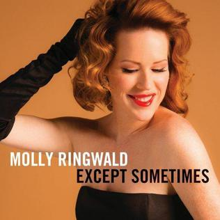 <i>Except Sometimes</i> 2013 studio album by Molly Ringwald