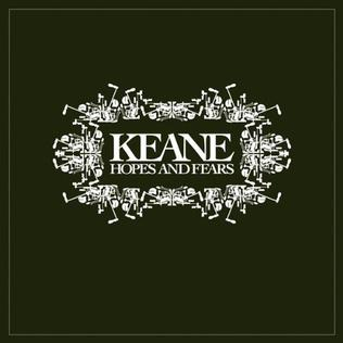 <i>Hopes and Fears</i> 2004 album by Keane