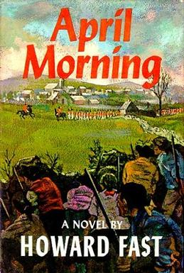 april morning coming of age Themes - theme analysis  the arching theme of coming of age is almost self-explanatory as the novel is based on adam's struggle with maturity and the sudden imposition of adult responsibilities due to the start of the revolutionary war.