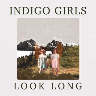 <i>Look Long</i> 2020 studio album by Indigo Girls