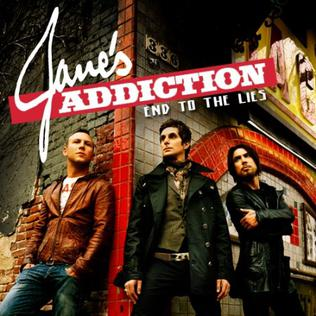 End to the Lies (song) single by Janes Addiction