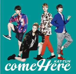<i>Come Here</i> (KAT-TUN album) 2014 studio album by KAT-TUN