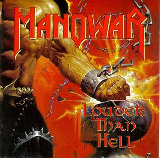 <i>Louder Than Hell</i> (Manowar album) 1996 studio album by Manowar