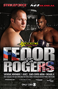 A poster or logo for Strikeforce: Fedor vs. Rogers.