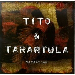 <i>Tarantism</i> (album) 1997 studio album by Tito & Tarantula