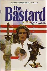 The Bastard John Jakes novel 1974 first edition.jpg