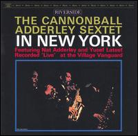 <i>The Cannonball Adderley Sextet in New York</i> 1962 live album by Cannonball Adderley