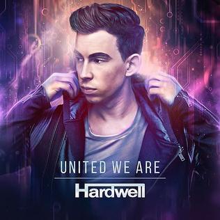 <i>United We Are</i> 2015 studio album by Hardwell
