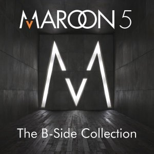 <i>The B-Side Collection</i> 2007 compilation album by Maroon 5