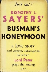 <i>Busmans Honeymoon</i> 1937 mystery novel by Dorothy L. Sayers