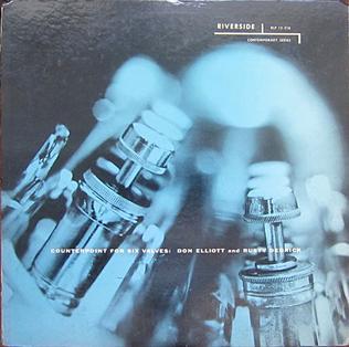 <i>Counterpoint for Six Valves</i> 1956 studio album by Don Elliott and Rusty Dedrick