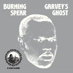 <i>Garveys Ghost</i> 1976 studio album by Burning Spear